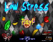 Low Stress