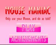 Mouse Maniac