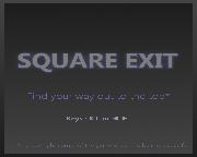 Square Exit